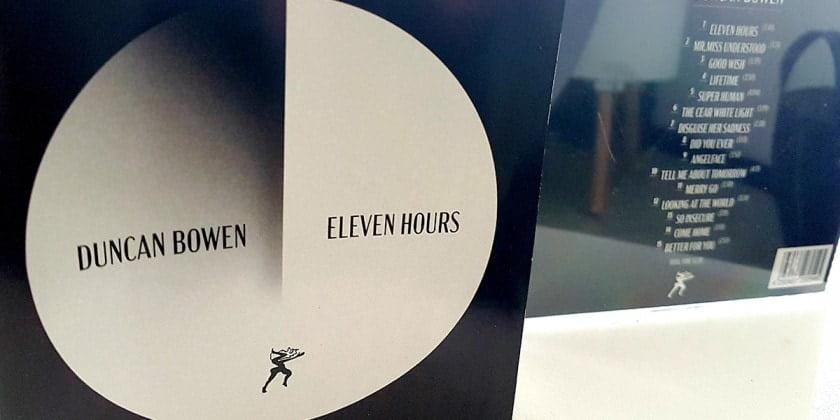 Duncan Bowen mit neuem Album: Eleven hours